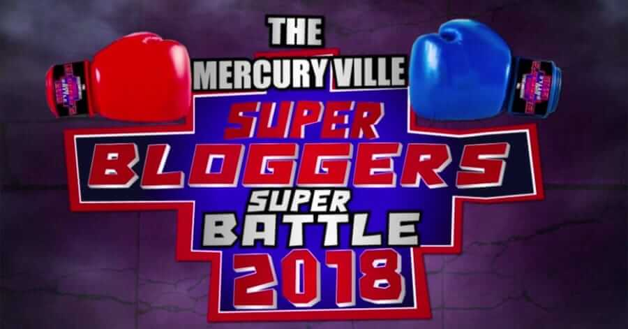 Super Bloggers Super Battle 2018